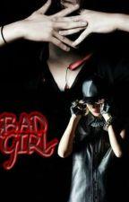 BAD GIRL by KikaG9