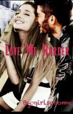 Love Me Harder❤ {Zariana} by girlsotome