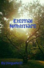 Eternal Nightmare by Dieguete21