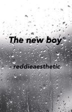 The New Boy || Reddie {Completed} by reddieaesthetic