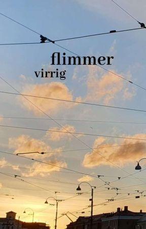 flimmer by virrig