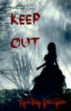 Keep Out by Tawina_wolf