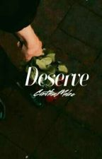 Deserve ® by CinthiaMalec