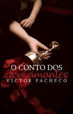 O CONTO DOS DOIS AMANTES by Hugotg89