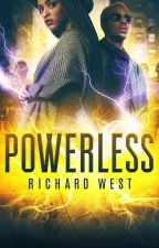 POWERLESS: MANKIND DIVIDED by VoidNightWalker