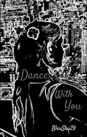 Dance With You by BleuSky29