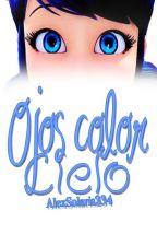 Ojos color cielo. [One Shot] by AlexSolaris234