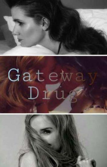 Gateway Drug. || FLOZMÍN.