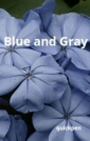 Blue and Gray (A DDlg Story) by quickpen