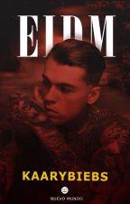EIDM ®  by kaarybiebs
