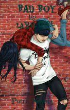 Bad Boy Vs Labil Girl❤ by putri_novela