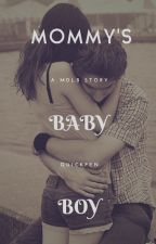 Mommy's Baby Boy (A MDlb Story) by quickpen