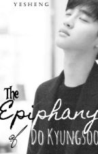 The Epiphany of Do Kyungsoo [COMPLETED] by 1cmplus