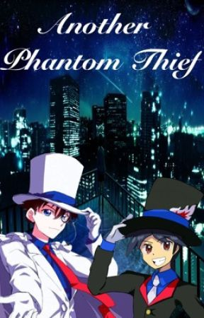 Blade Series: Another Phantom Thief? (A Magic Kaito and Detective Conan Fanfic) by KaitoRin1