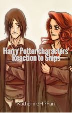 Harry Potter Characters' Reaction to Ships by KatherineHPfan