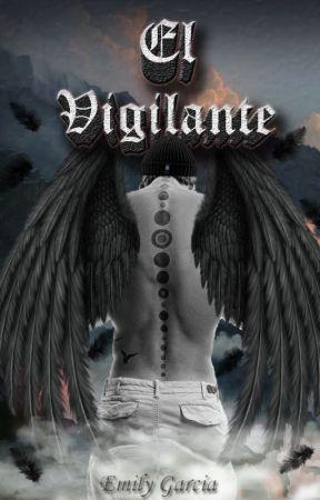 El Vigilante by EmilyGarcia786