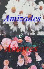 Amizades e Amores by dudafernan