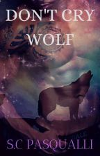 Don't Cry Wolf by ShervonPasqualli