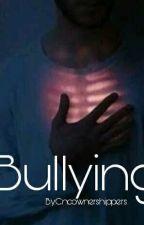 Bullying (C.V y TU) ||Terminada|| by Cncownershippers