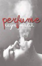 perfume || z.m || pauză by drunk_