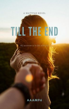 Till the End by aaam96