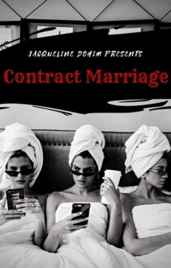 Contract Marriage (GirlxGirl) (Completed) - JD - Wattpad
