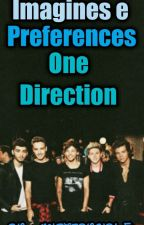 Imagines e Preferences One Direction by MisteryGirl_5