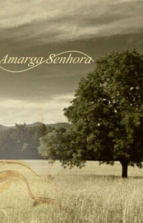 Amarga Senhora by AnySilvermoon