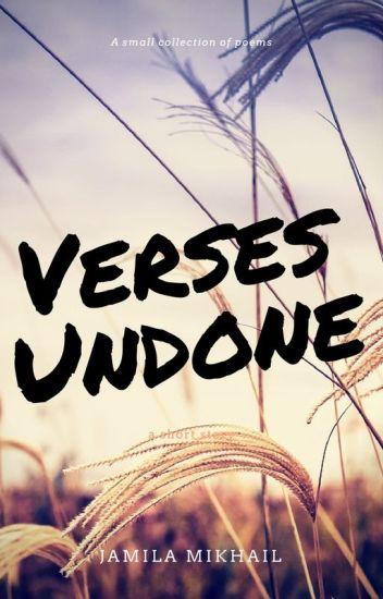 Verses Undone