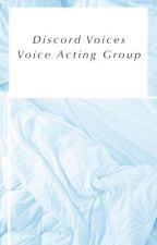 Discord Voice Acting by DiscordVoices