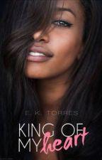 King Of My Heart  by EK_Torres