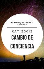 canbio de conciencia by KAT_20012