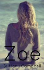 Zoe by brattany07