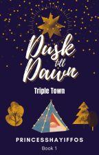 Dusk Till Dawn by princesshayiffos