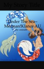 Under The Sea~ Merman!Klance AU {DISCONTINUED} by emmuh0