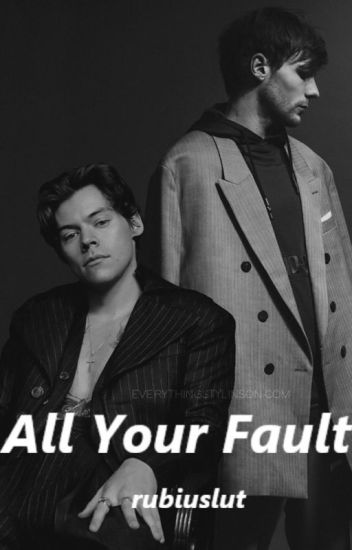 All Your Fault  || #tuesencia18