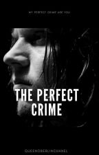 The Perfect Crime// Kai Anderson. by aliyahhp
