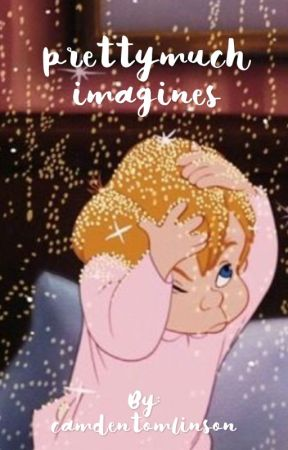 PRETTYMUCH - imagines by camdentomlinson