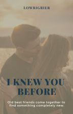 I knew you before// Trevor Moran (#Wattys2015) by LowriGrier