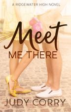 Meet Me There by judycorry