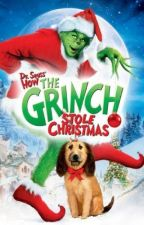 How Kali and The Grinch stole Christmas by AdventureGirl5