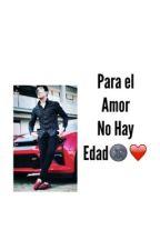 """""""Para El Amor No Hay Edad🌚❤️""""(Cornelio Vega Jr💕) by AmericaRdgz"""