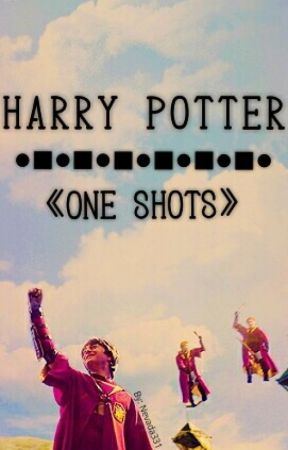 HARRY POTTER《ONE SHOTS》 by Nevada331
