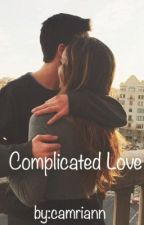 Complicated Love  ( A Carter Reynolds Fan Fiction) by camriann