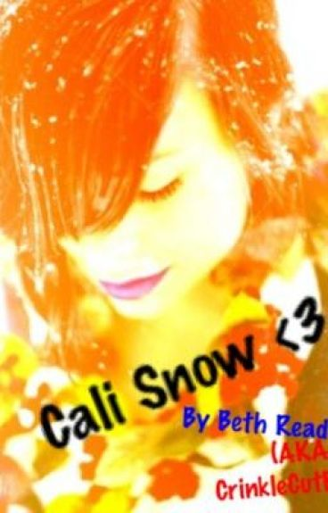 Cali Snow by CrinkleCutBooks
