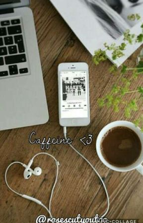 Caffeine. by rosescutyoutoo