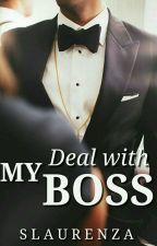 Deal with My Boss by Slaurenza