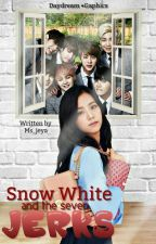 Snow White and the Seven Jerks [Completed] by Ms_Jeya