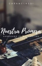 Nuestra Promesa (Our Promise) by caramelassi