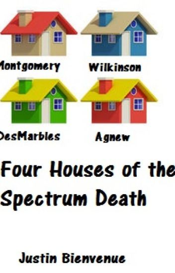 The Four Houses of the Spectrum Death